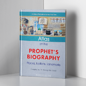 Atlas on the Biography of Prophet PBUH - Eng.