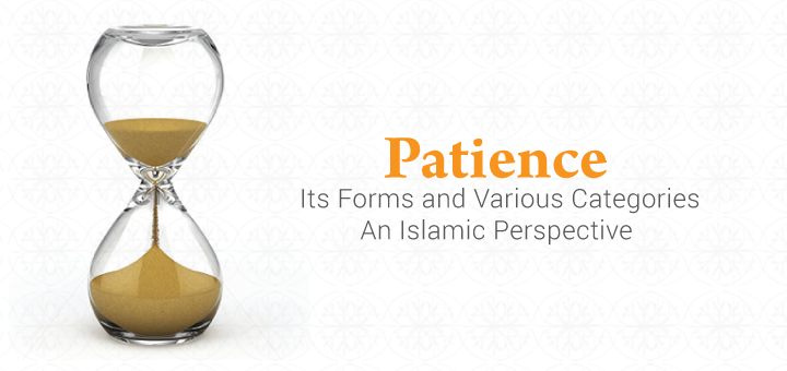 Patience - Islamic Perspective