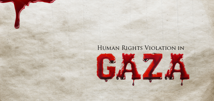 Human Rights Violation in Gaza