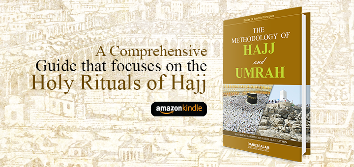 The Methodology of Hajj & Umrah