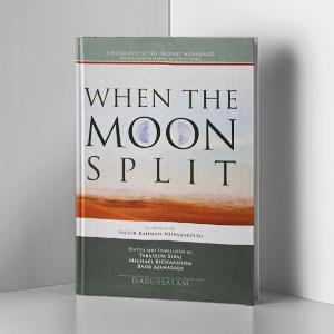 When-the-Moon-Split - Darussalam Blog