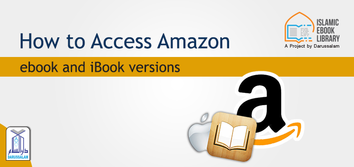 Islamic eBook Library - How to access Amzon & iBooks