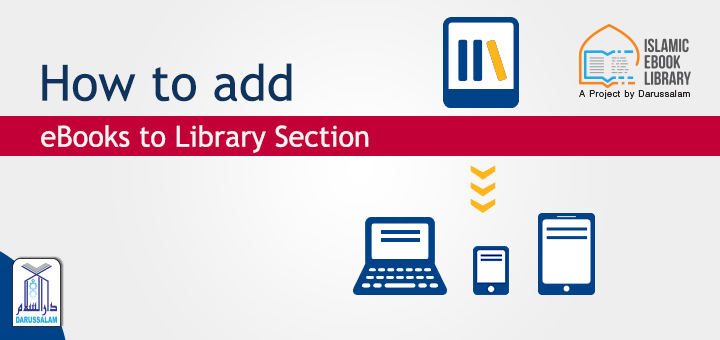 Isamic eBook Library - How to add eBooks in Library