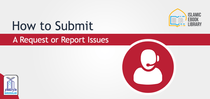 Islamic eBook Library - How to submit a request or report issues