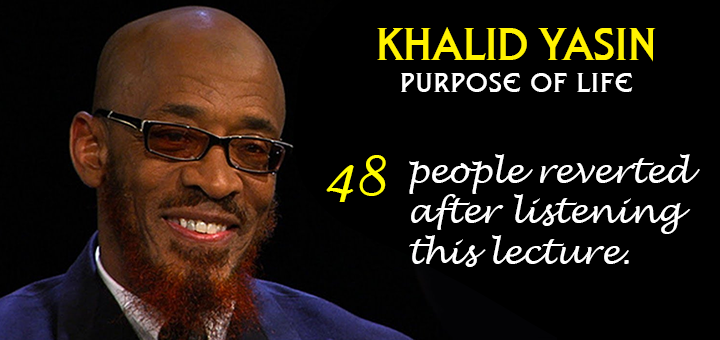 Khalid yasin Purpose of Life