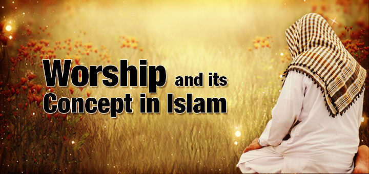 worship-and-concept-in-islam