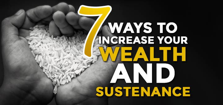 7 ways to increase your wealth