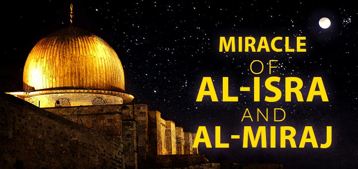miracle of al isra wal miraj
