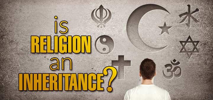 religion an inheritance