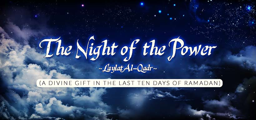 night of power in ramadan