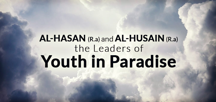 hasan and husain leader of youth in paradise