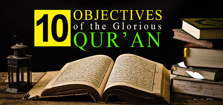 10 objectives of Quran