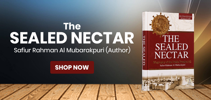 THE-SEALED-NECTAR - Darussalam Blog