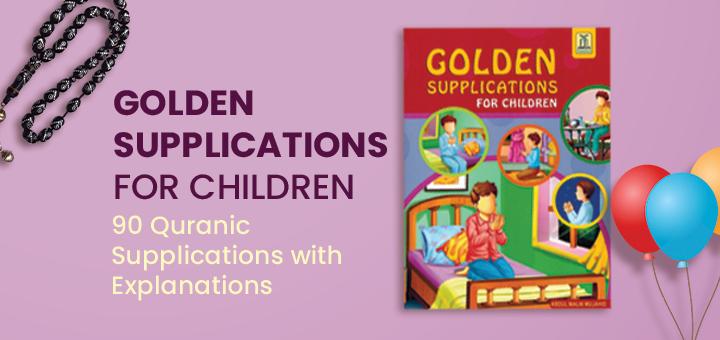 Golden Supplication for children